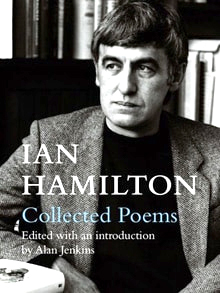 Ian Hamilton's collected poems